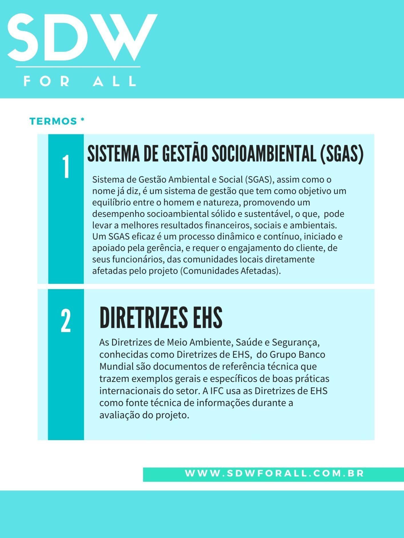 Informações sobre os termos Sistema de Gestão Socioambiental e Diretrizes EHS